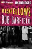 Bedfellows, Bob Garfield