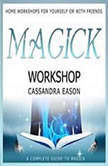 Magick Workshop, Cassandra Eason