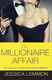 The Millionaire Affair, Jessica Lemmon