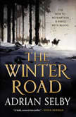 The Winter Road, Adrian Selby