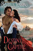 Destiny's Captive, Beverly Jenkins