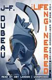 The Life Engineered, J-F. Dubeau