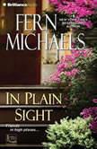 In Plain Sight, Fern Michaels