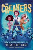 The Creakers, Tom Fletcher