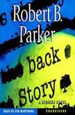 Back Story, Robert B. Parker