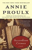 Accordion Crimes, Annie Proulx