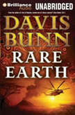 Rare Earth, Davis Bunn