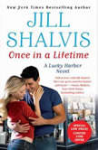 Once in a Lifetime, Jill Shalvis