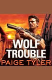 Wolf Trouble, Paige Tyler