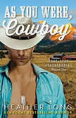 As You Were, Cowboy, Heather Long
