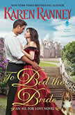 To Bed the Bride An All for Love Novel, Karen Ranney
