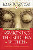 Awakening the Buddha Within, Lama Surya Das