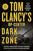 Tom Clancy's Op-Center: Dark Zone, Jeff Rovin
