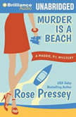 Murder is a Beach, Rose Pressey