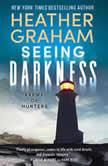 Seeing Darkness, Heather Graham