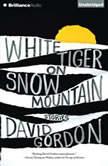 White Tiger on Snow Mountain Stories, David Gordon