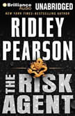 The Risk Agent, Ridley Pearson