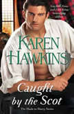 Caught by the Scot, Karen Hawkins