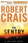 The Sentry A Joe Pike Novel, Robert Crais