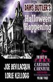 Daws Butlers Halloween Happening Cartoon Carnival's Halloween Spooktacular 2, Daws Butler