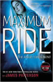 Saving the World and Other Extreme Sports A Maximum Ride Novel, James Patterson