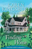 Finding Home, Karen Kingsbury
