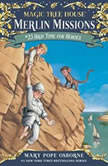 Magic Tree House #51: High Time for Heroes, Mary Pope Osborne
