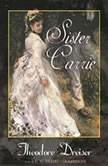 Sister Carrie, Theodore Dreiser