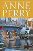 A Christmas Resolution, Anne Perry