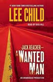 A Wanted Man A Jack Reacher Novel, Lee Child