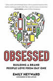 Obsessed Building a Brand People Love from Day One, Emily Heyward