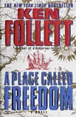A Place Called Freedom, Ken Follett