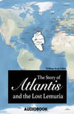 The Story of Atlantis and the Lost Lemuria, William Scott-Elliot