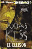 Judas Kiss, J.T. Ellison