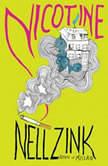 Nicotine, Nell Zink