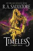 Timeless A Drizzt Novel, R. A. Salvatore