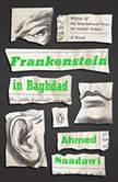 Frankenstein in Baghdad, Ahmed Saadawi