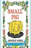 Small Pig, Arnold Lobel