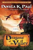 Dragons of the Valley, Donita K. Paul
