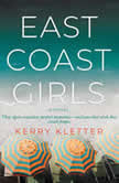 East Coast Girls, Kerry Kletter