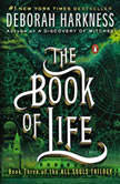 The Book of Life A Novel, Deborah Harkness