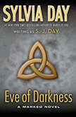 Eve of Darkness A Marked Novel, S. J. Day