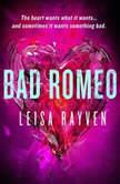 Bad Romeo, Leisa Rayven