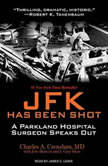 JFK Has Been Shot, MD Crenshaw