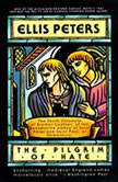 The Pilgrim of Hate The Tenth Chronicle of Brother Cadfael, Ellis Peters