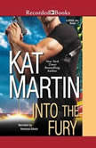 Into the Fury, Kat Martin