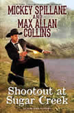 Shoot-Out at Sugar Creek, Max Allan Collins