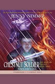 The Magician Trilogy Book 3: The Chestnut Soldier, Jenny Nimmo