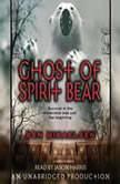 Ghost of Spirit Bear, Ben Mikaelsen