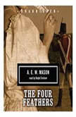 The Four Feathers, A. E. W. Mason